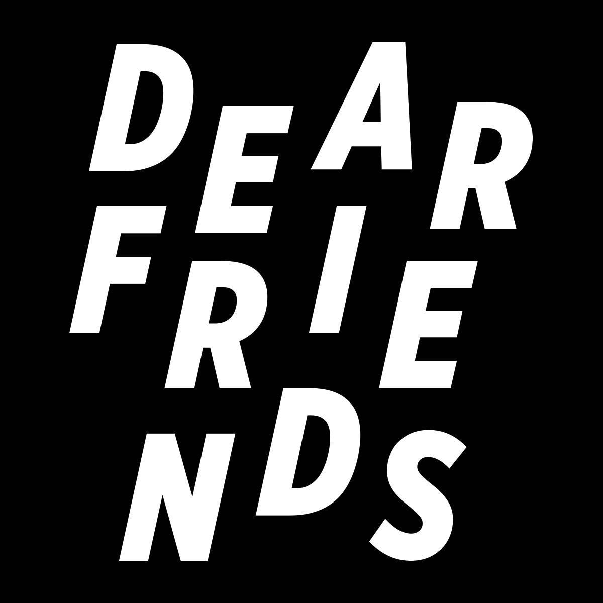 Dear friends – cultural